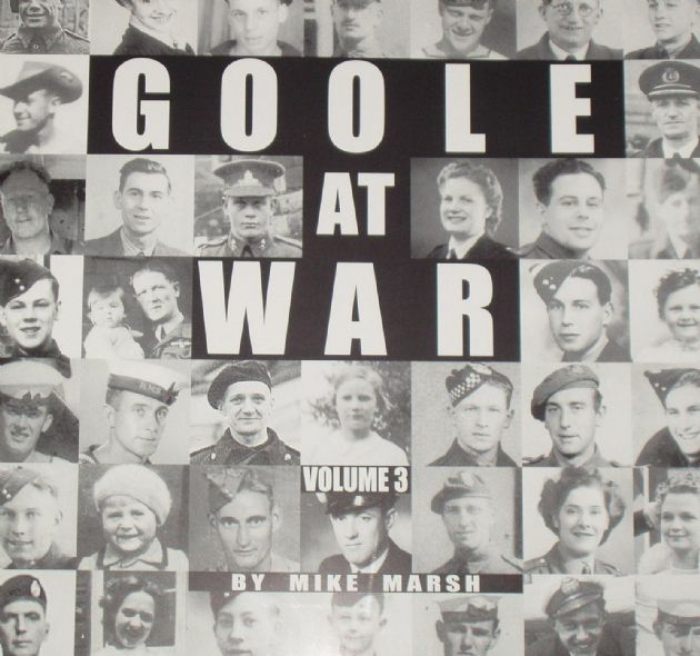 Goole at War, by Mike Marsh (Volume 3: 1944-1945)